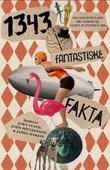 """""""1343 fantastiske fakta"""" av John Lloyd"""