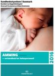 """""""Amming - en håndbok for helsepersonell"""" av Sundhedsstyrelsen"""