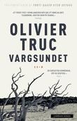 """""""Vargsundet"""" av Olivier Truc"""
