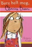 """""""Bare helt meg, Clarice Bean"""" av Lauren Child"""