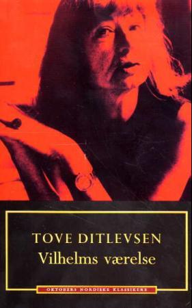 """""""Vilhelms værelse"""" av Tove Ditlevsen"""