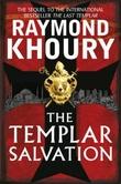 """The templar salvation"" av Raymond Khoury"