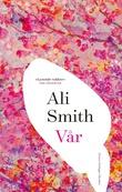 """""""Vår"""" av Ali Smith"""