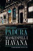 """""""Maskespill"""" av Leonardo Padura"""