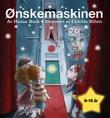 """""""Ønskemaskinen"""" av Hanne Buch"""