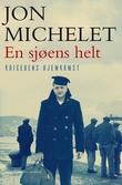 """""""En sjøens helt [6]"""" av Jon Michelet"""