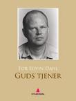 """""""Guds tjener - en roman"""" av Tor Edvin Dahl"""