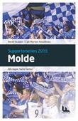 """""""Molde - blå dager, hvite netter"""" av Bernt Hulsker"""