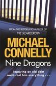 """""""Nine dragons"""" av Michael Connelly"""