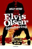 """""""Elvis Olsens åpenbaring"""" av Willy Ustad"""
