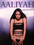 """Aaliyah"" av Tim Footman"