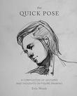 """""""The Quick Pose"""" av Erin Meads"""