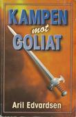 """""""Kampen mot Goliat"""" av Aril Edvardsen"""