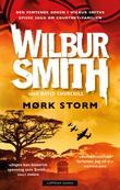 """""""Mørk storm"""" av Wilbur Smith"""