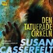 """""""Den tatuerade cirkeln"""" av Susan Casserfelt"""