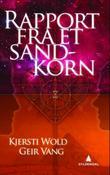 """""""Rapport fra et sandkorn"""" av Kjersti Wold"""