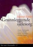 """""""Grunnleggende sjelesorg"""" av Gunnar Elstad"""