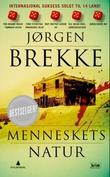 """""""Menneskets natur - kriminalroman"""" av Jørgen Brekke"""
