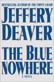 """""""The blue nowhere"""" av Jeffery Deaver"""