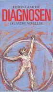 """""""Diagnosen og andre noveller"""" av Jostein Gaarder"""