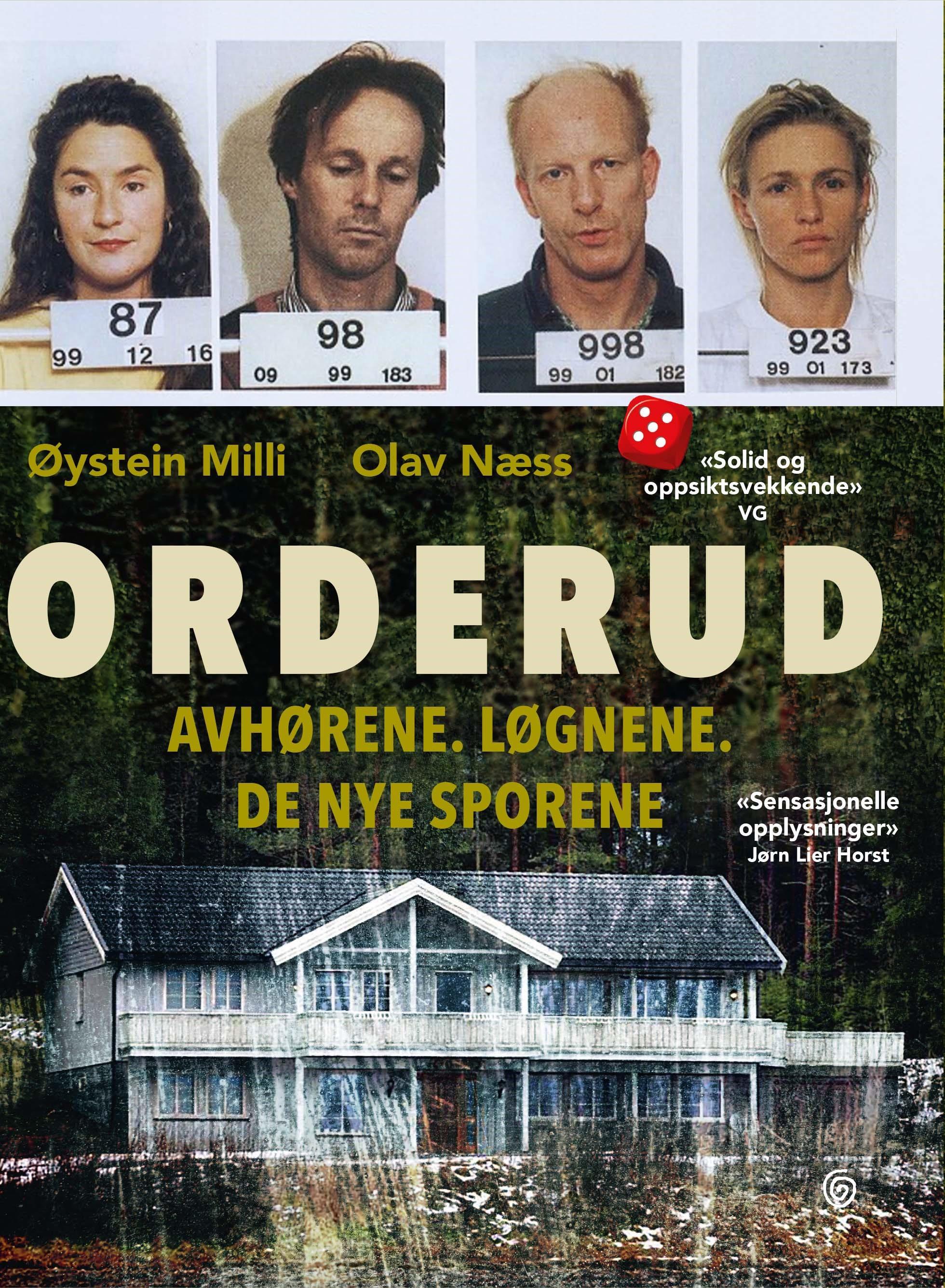 """""""Orderud - avhørene, løgnene, de nye sporene"""" av Øystein Milli"""
