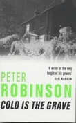 """Cold is the grave - an inspector Banks mystery"" av Peter Robinson"