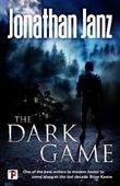 """""""The Dark Game"""" av Jonathan Janz"""