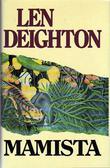 """Mamista ; Gullbyen"" av Len Deighton"