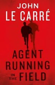 """Agent running in the field"" av John Le Carré"