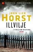 """""""Illvilje"""" av Jørn Lier Horst"""