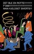 """""""Det ble en rotte!"""" av Maia Kjeldset Siverts"""