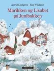 """""""Marikken og Lisabet på Junibakken"""" av Astrid Lindgren"""