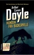 """""""Hunden fra Baskerville - kriminalroman"""" av Arthur Conan Doyle"""