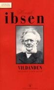 """""""Vildanden - skuespill i fem akter"""" av Henrik Ibsen"""