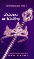 """The princess diaries, volum IV - princess in waiting"" av Meg Cabot"