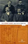 """""""Jeg er som en åpen bok - roman"""" av Ole Robert Sunde"""