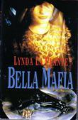 """""""Bella mafia"""" av Lynda La Plante"""