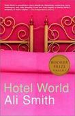 """Hotel World"" av Ali Smith"