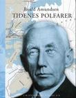 """""""Roald Amundsen - tidenes polfarer"""" av Susan Barr"""