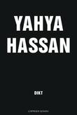 """""""Yahya Hassan - dikt"""" av Yahya Hassan"""