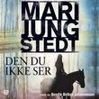"""""""Den du ikke ser"""" av Mari Jungstedt"""
