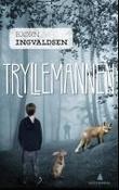 """""""Tryllemannen"""" av Bjørn Ingvaldsen"""