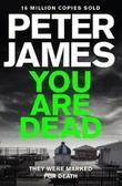 """""""You are dead"""" av Peter James"""