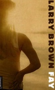 """Fay"" av Larry Brown"