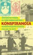 """""""Konspiranoia - konspirasjonsteorier fra 666 til WTC"""" av Arnfinn Pettersen"""