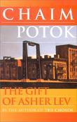"""""""The Gift of Asher Lev"""" av Chaim Potok"""
