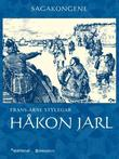 """Håkon Jarl"" av Frans-Arne Stylegar"