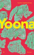 """""""Yoona - roman"""" av Caroline Ugelstad Elnæs"""