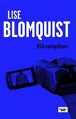 """Blåveispiken"" av Lise Blomquist"