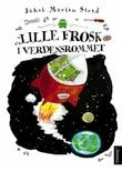 """""""Lille Frosk i verdensrommet"""" av Jakob Martin Strid"""